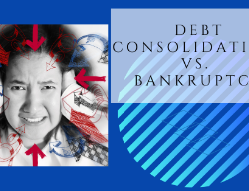 Debt Consolidation vs. Bankruptcy – Which is Better?