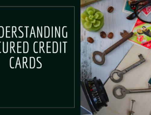 Understanding Secured Credit Cards